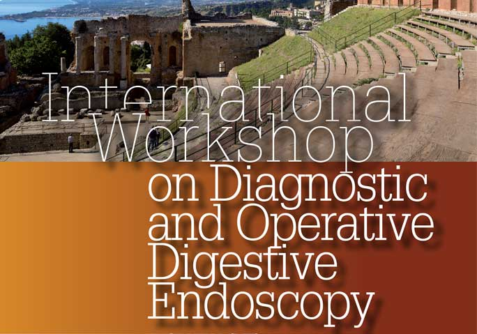 International Workshop on Diagnostic and Operative Digestive Endoscopy